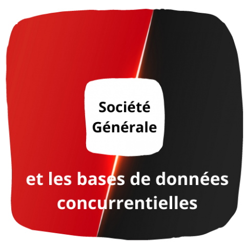 Société Générale, l'importance des données concurrentielles
