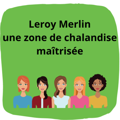 Leroy Merlin, une zone de chalandise maîtrisée grâce aux données fournies par Infostat Marketing