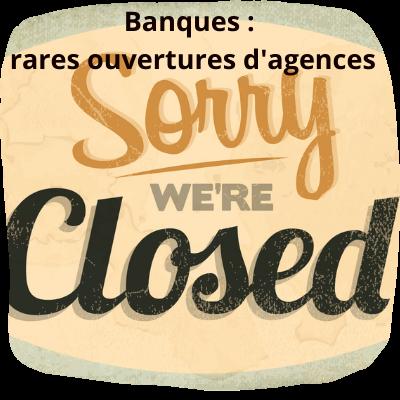 Rares ouvertures d'agences en France