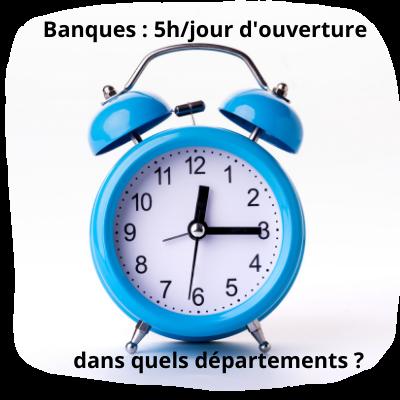 Banques : ces départements où les agences ouvrent moins de 5 heures par jour